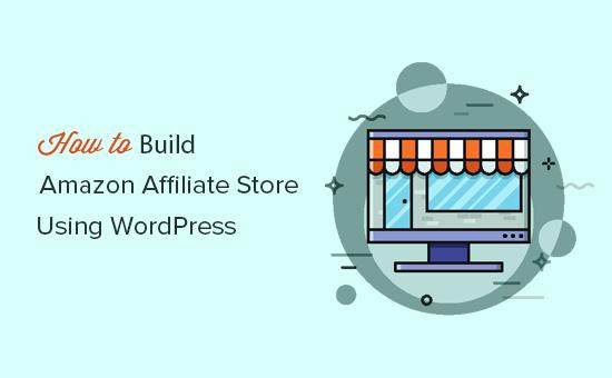 Как создать партнерский магазин Amazon с помощью WordPress