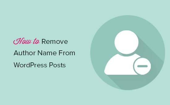 Как удалить имя автора из постов WordPress (2 простых способа)