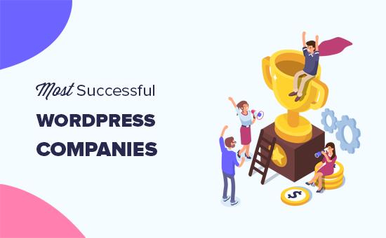 25 самых успешных компаний и компаний WordPress сегодня