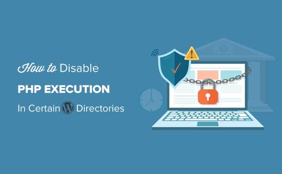 Как отключить выполнение PHP в некоторых каталогах WordPress