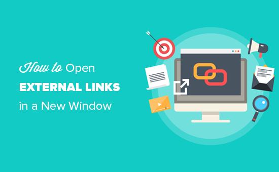 Как открыть внешние ссылки в новом окне или вкладке с WordPress