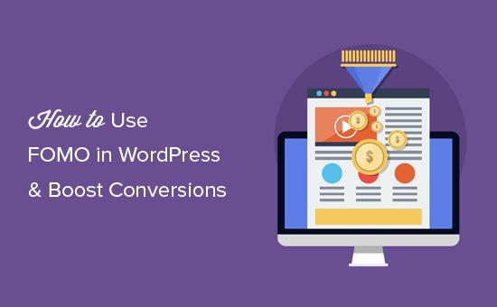 Как использовать FOMO на вашем сайте WordPress для увеличения конверсий