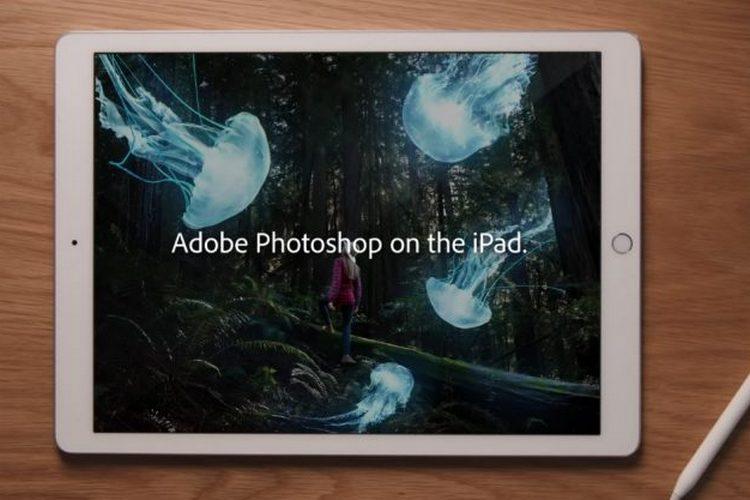 Adobe Photoshop наконец-то появился на iPad с полной поддержкой PSD, слоями и многим другим