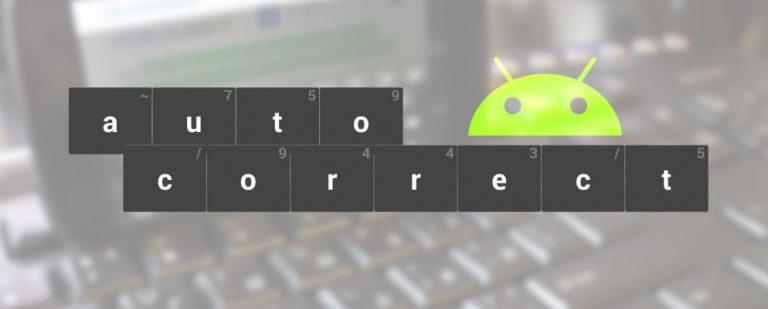 Как включить или отключить автозамену для устройств Android и Samsung