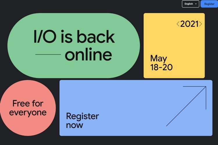Google I / O 2021: дата события, чего ожидать и многое другое